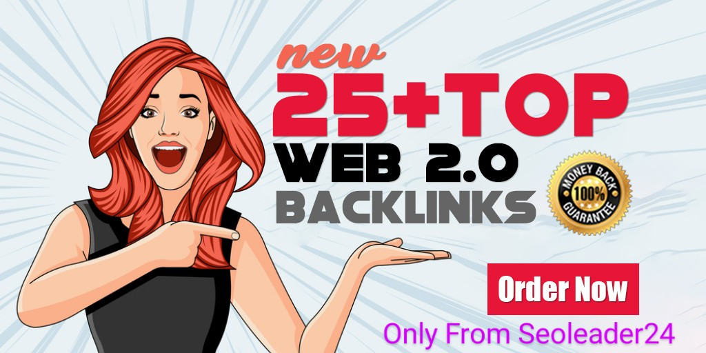 Boost Your Rankings DA 52+ With 25 High Authority Web2.0 Backlinks
