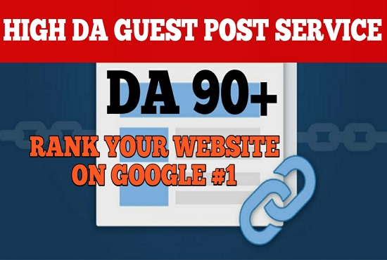 Write and publish 7 DoFoIIow guest posts on DA 80 to 90+ sites