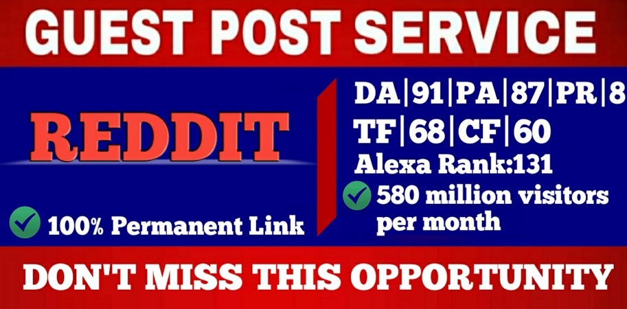 Write and Publish Guest Blog Post On Reddit DA91, PA87 Permanent Backlink