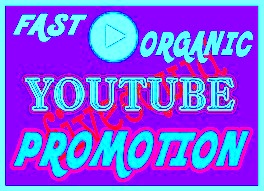 Very fast Active and Real organic Youtube video promotion