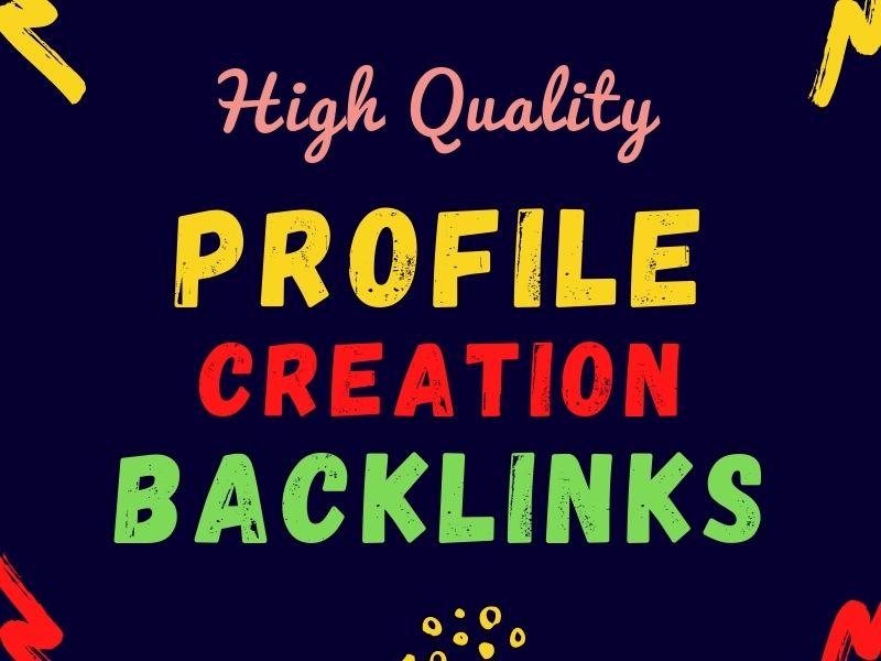 I will provide 200 high pa da dofollow profile creation backlinks