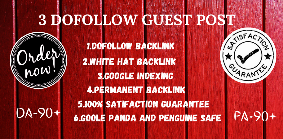 Write And Publish 3 Dofoll0w guest blog Posts On HQ DA 90+ Sites With Permanent Strong Backlink