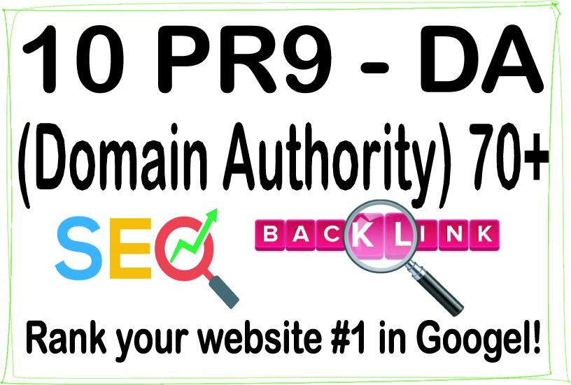 Do 10 PR-9 High Authority HQ DA -Domain Authority- 70+ Backlinks