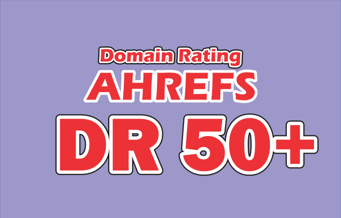 I will increase domain rating ahrefs dr upto 50 plus in just 15 days