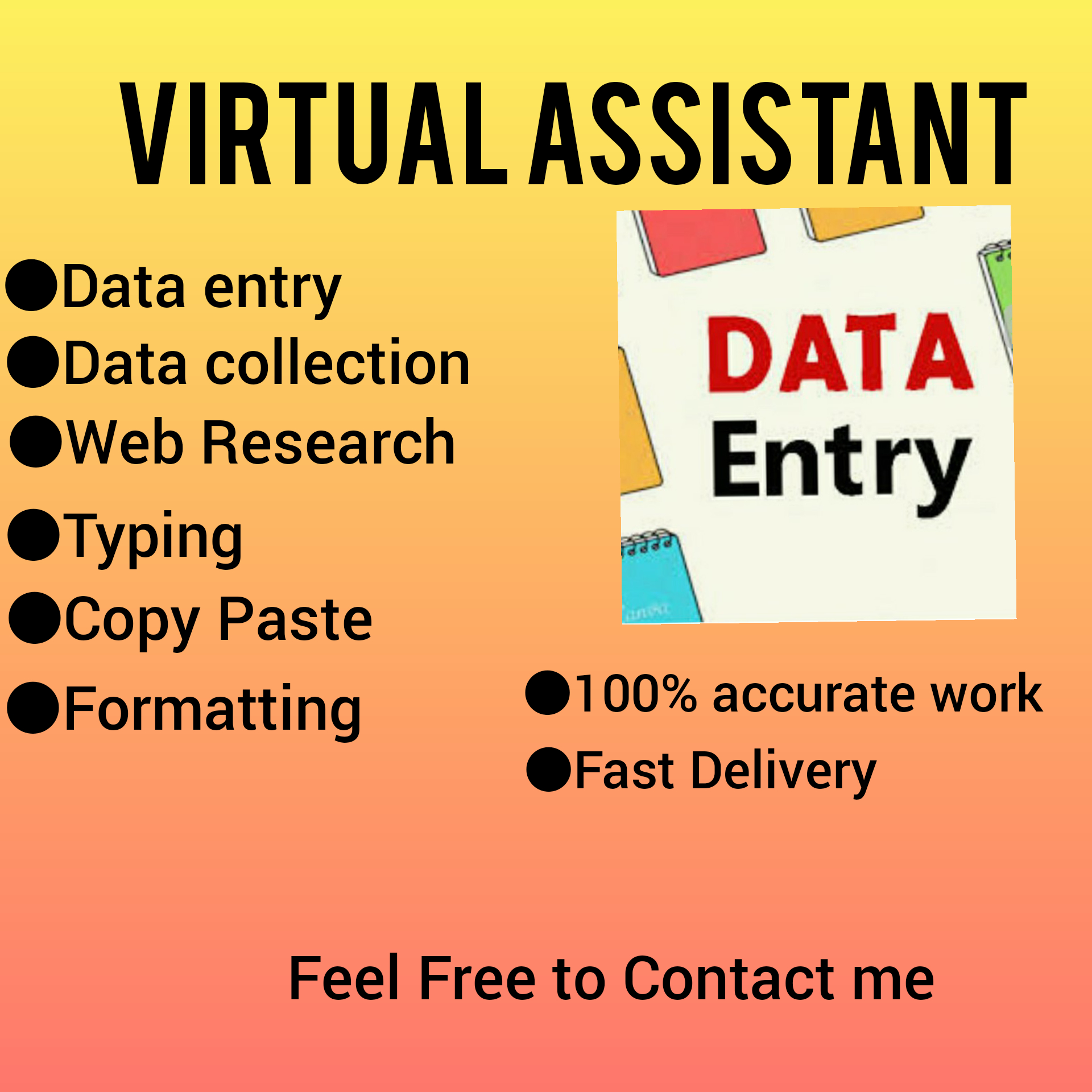 I will do data entry, typing, copy paste work