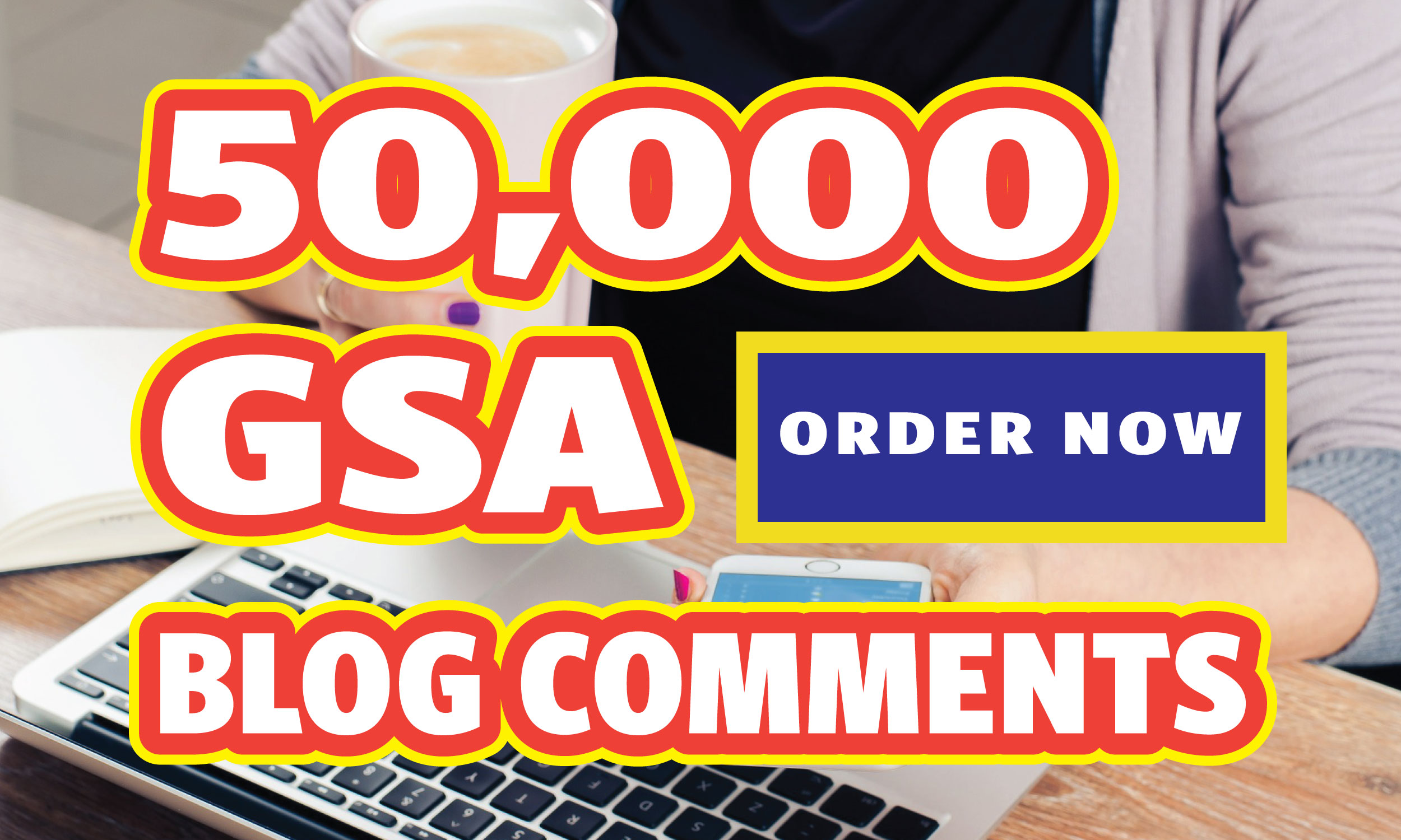 Special offer - 50,000 high quality Dofollow Gsa Blog Comments Backlinks For Website Ranking