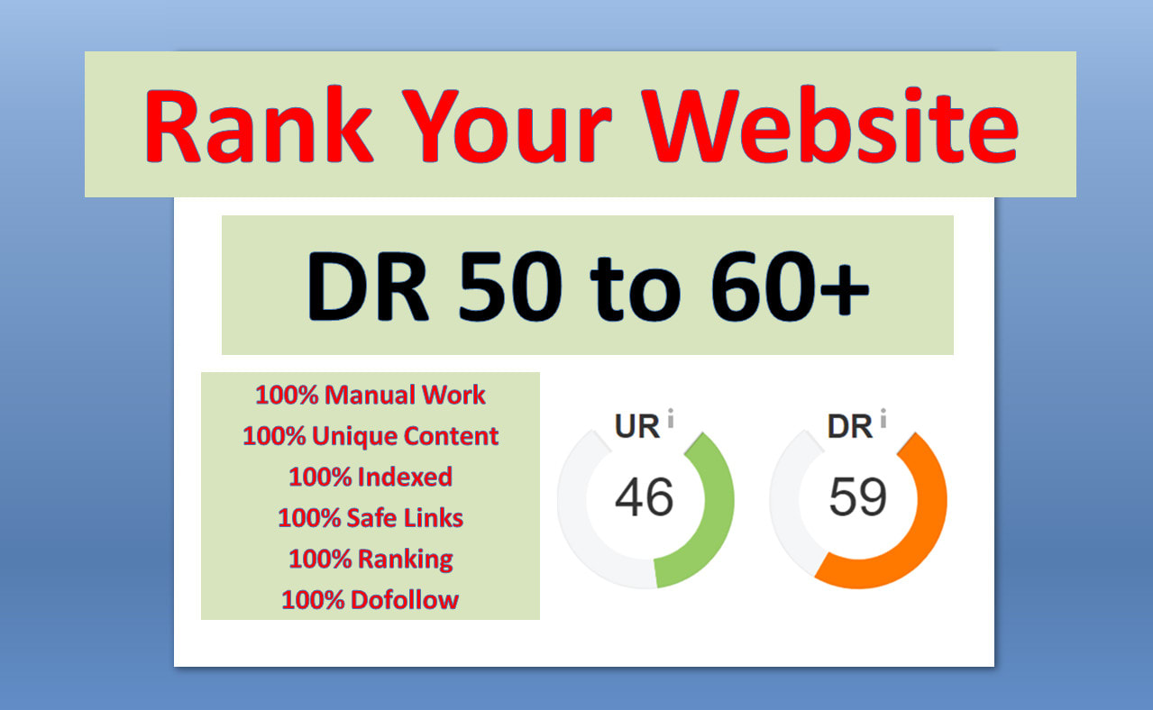 I will increase domain authority and domain rating to 50 plus