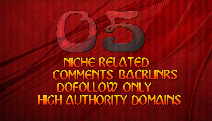 I will do 5 dofollow niche related comments backlinks