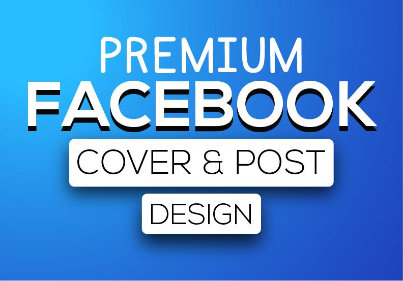 I will create premium Facebook cover,  post design