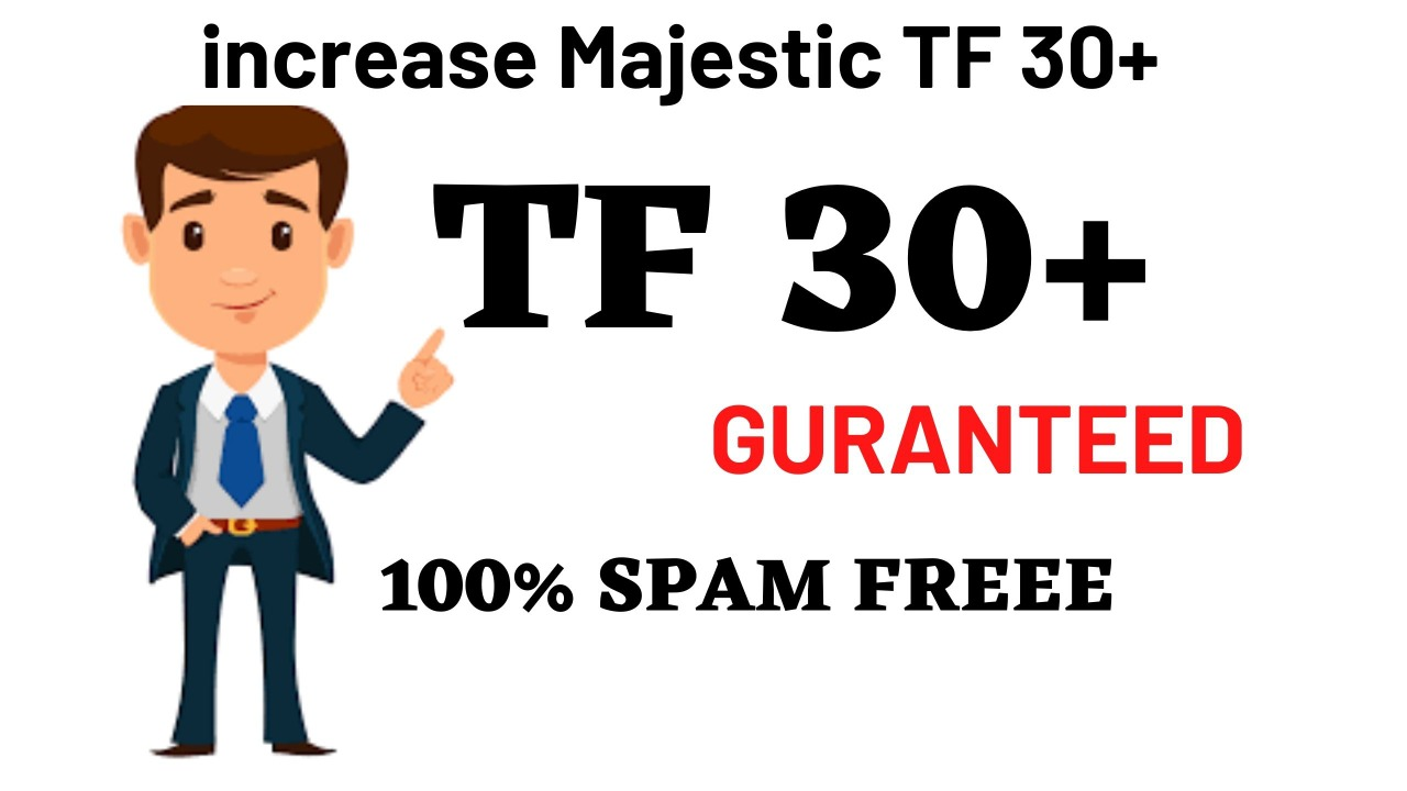 I will increase majestic trust flow ranking tf 25