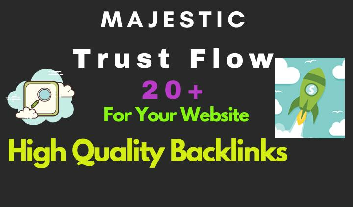 I will increase majestic trust flow,  ranking increase tf