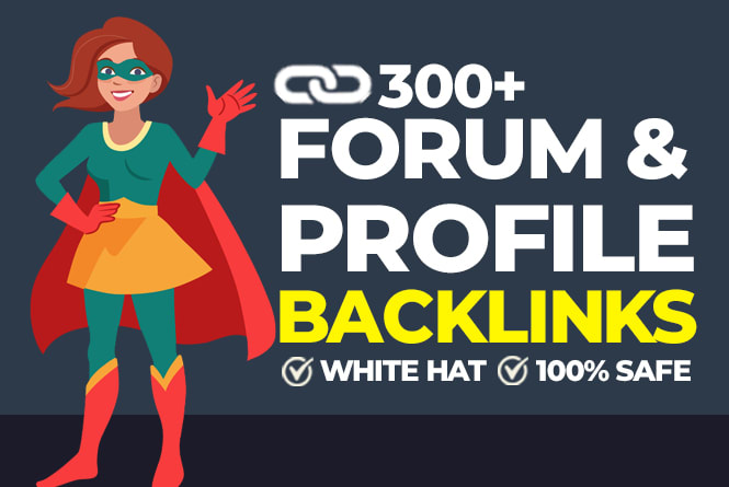 Create 300 High Authority Forum & Profile backlinks for website SEO profile links