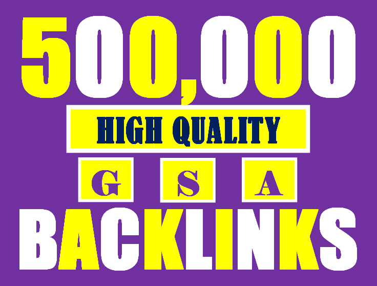 I will build 500K gsa ser backlinks to increase ranking and index on google