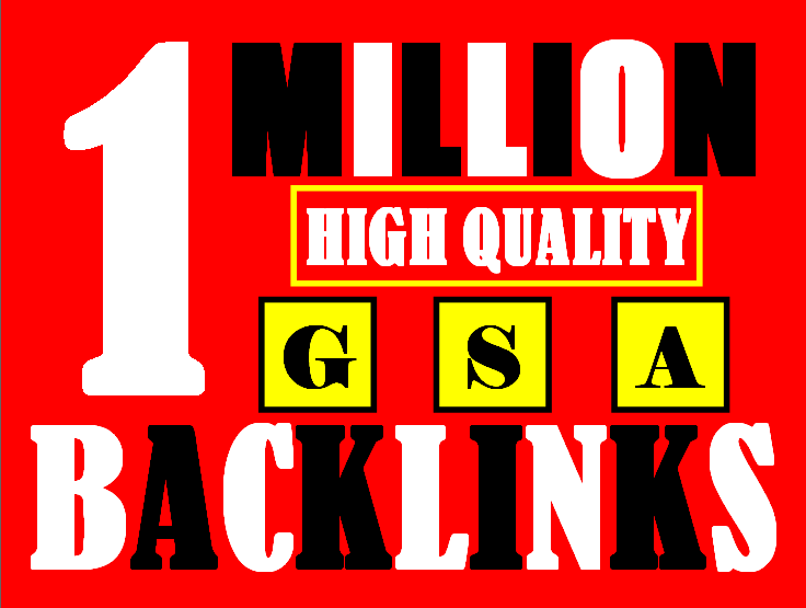 I will build 1 million multi tier high quality gsa backlinks for faster ranking on google for