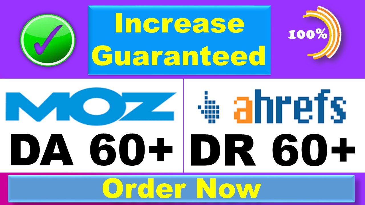 I will increase your domain rating DR ahrefs 50 domain authority da 40
