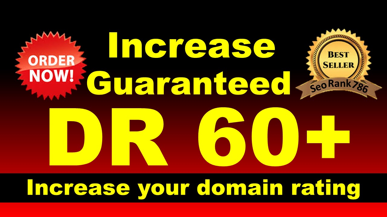 i will increase ahref domain rating to 60