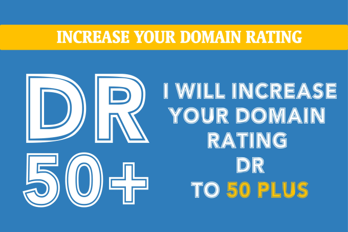 I will increase domain rating DR 50+ with seo backlinks