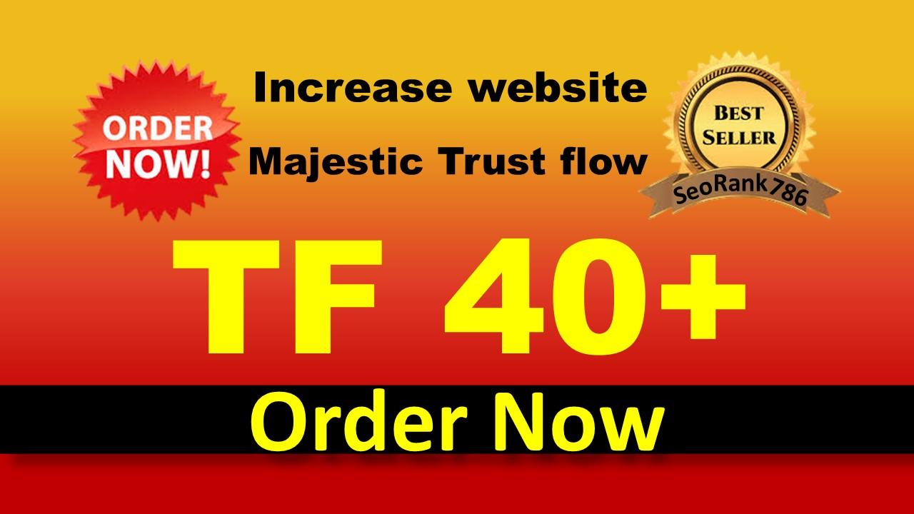 I will increase your majestic seo tf cf 35 high authority guaranteed ranking