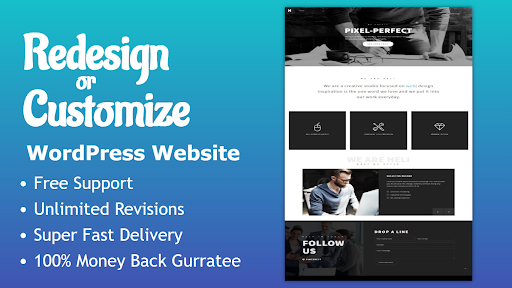 I will revamp, customize ,redesign and fix issues of WordPress website 100%