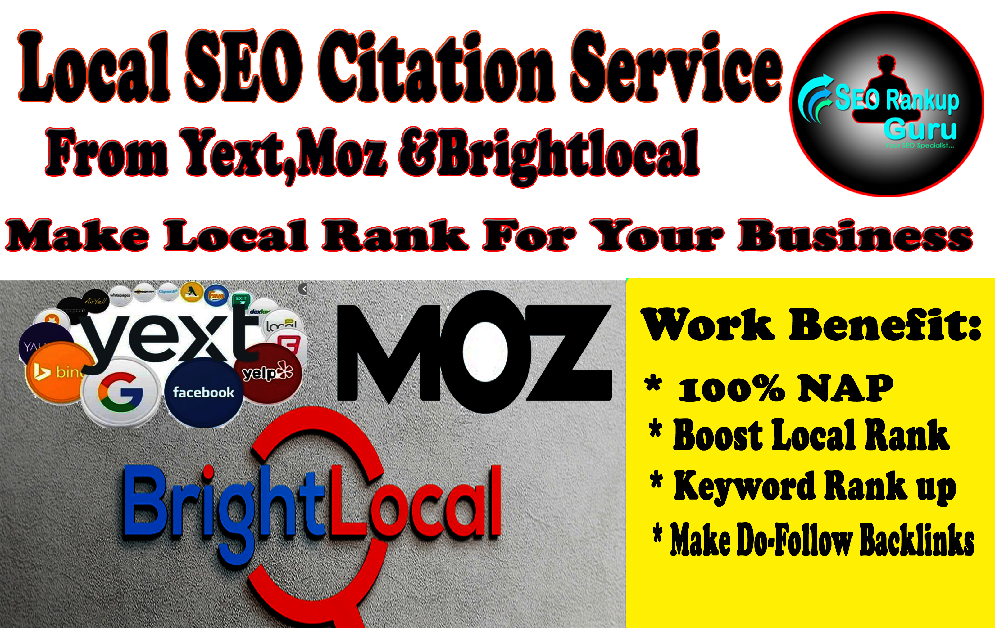 I Will Do Top 45 Local SEO Citation From Yext, Moz And Brightlocal List For Local Rank