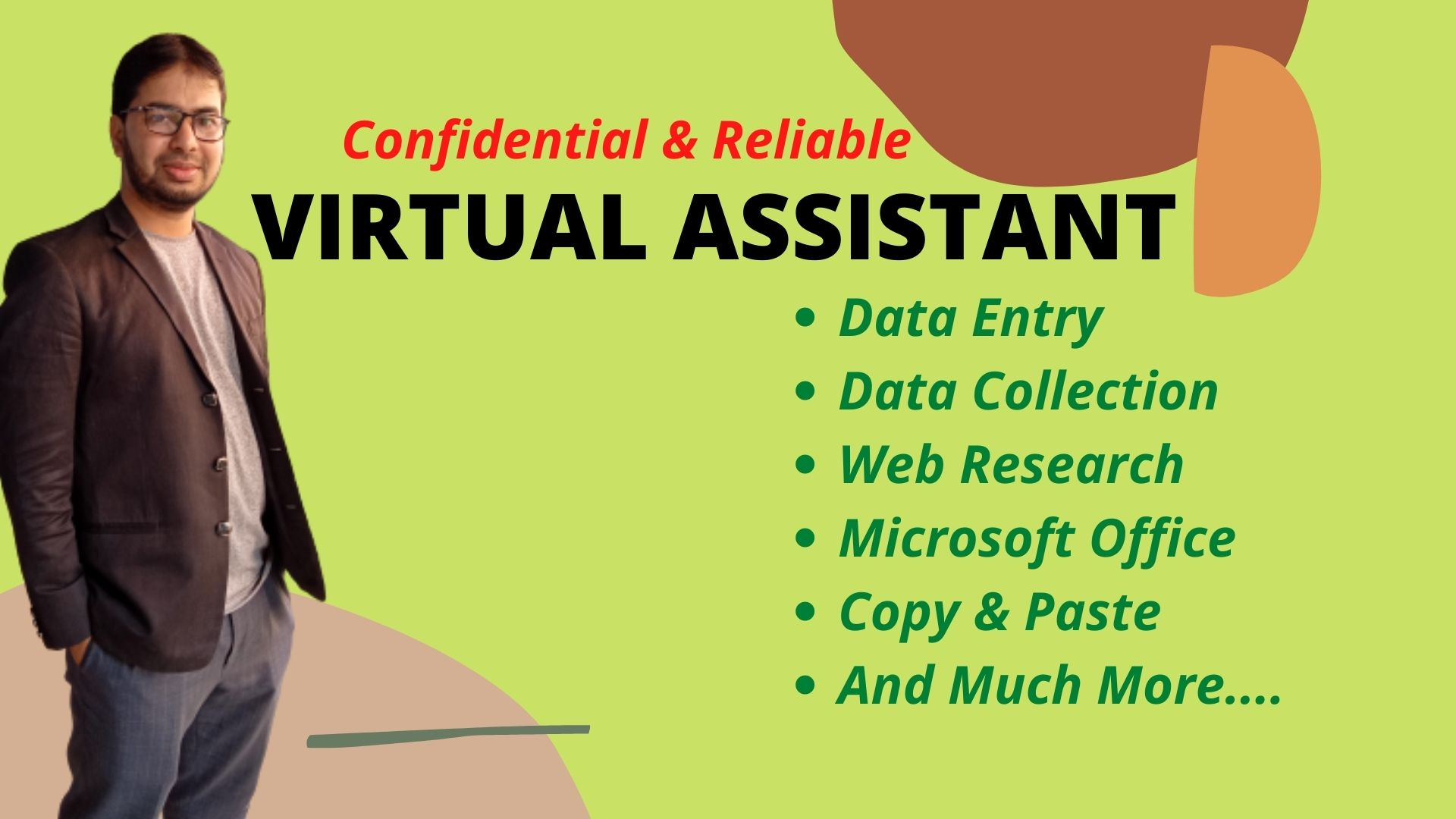 I want to be your professional virtual assistant