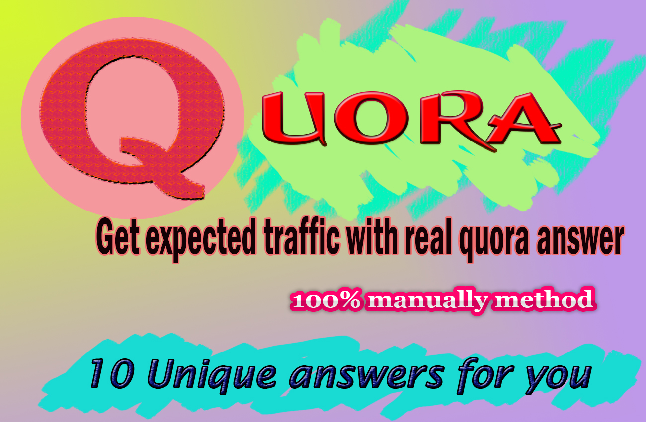 Get 10 organic,  unique quora answers with backlink
