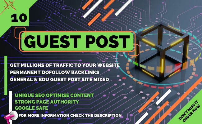 I will write and publish 10 high da guest post & all links will be permanent