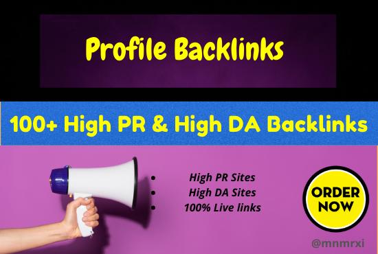 I Will Create 100+ High PR5 or DA 70+ HQ Google Dominating Profile BACKLINKS