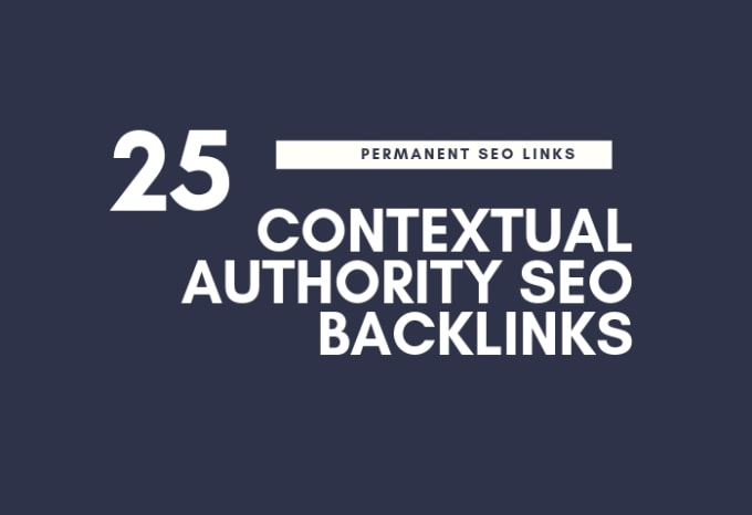 I will create 25 contextual backlinks for your website ranking