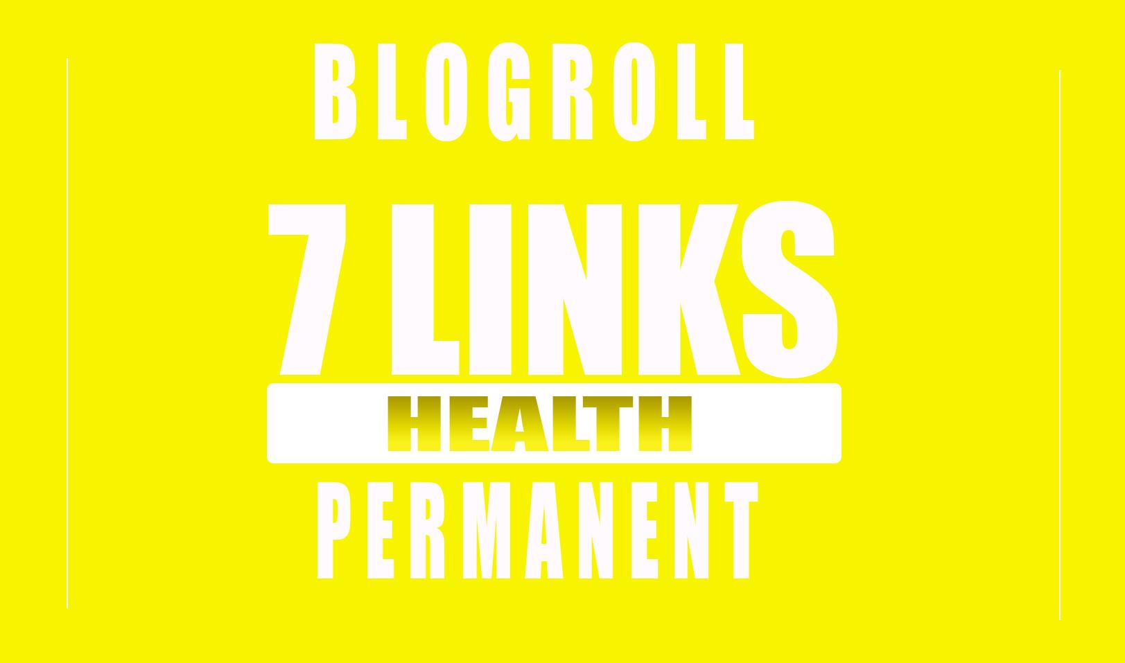 Backlinks DA70x7 Health Site Blogroll permanent