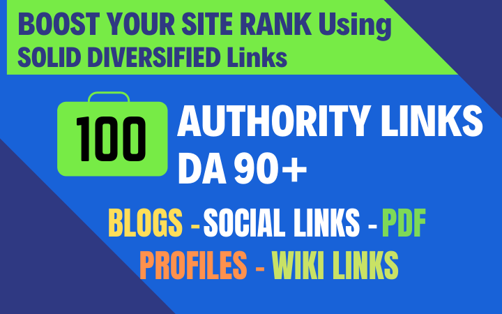 Boost your SITE RANK using 100+ HQ Authority solid links DA 90+
