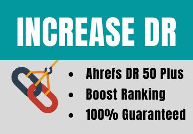 increase domain authority ahrefs DR 50 plus authority backlinks
