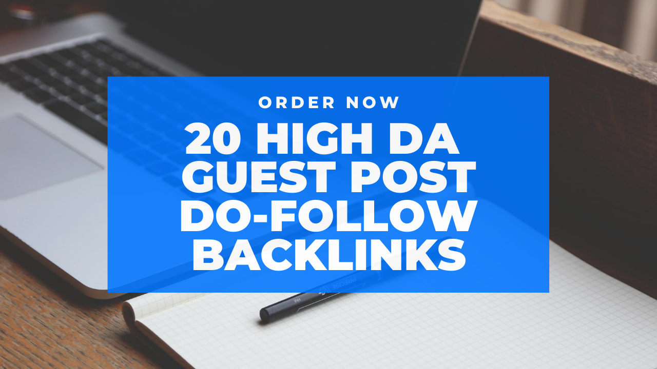 20 Guest Posts on High DA 80 Approved Sites