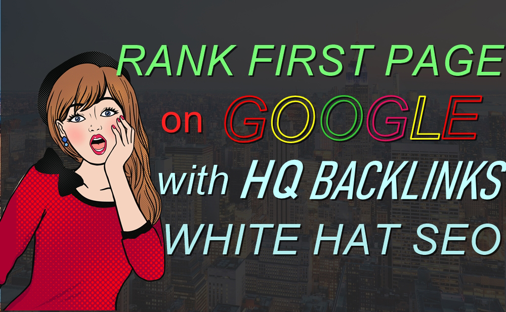 Guaranteed Google 1st Page Ranking With HQ Backlinks