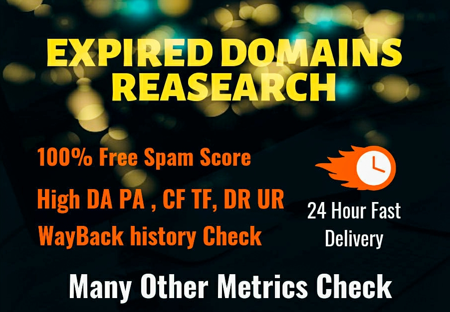I will find Premium Quality and High Metrics expired domain