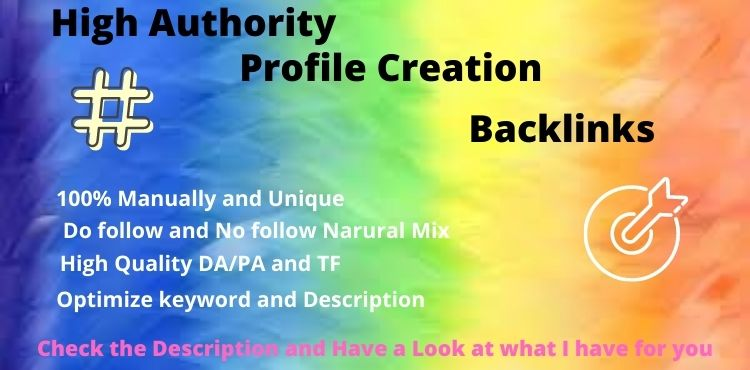 85 High Authority complete profile creation backlinks manually