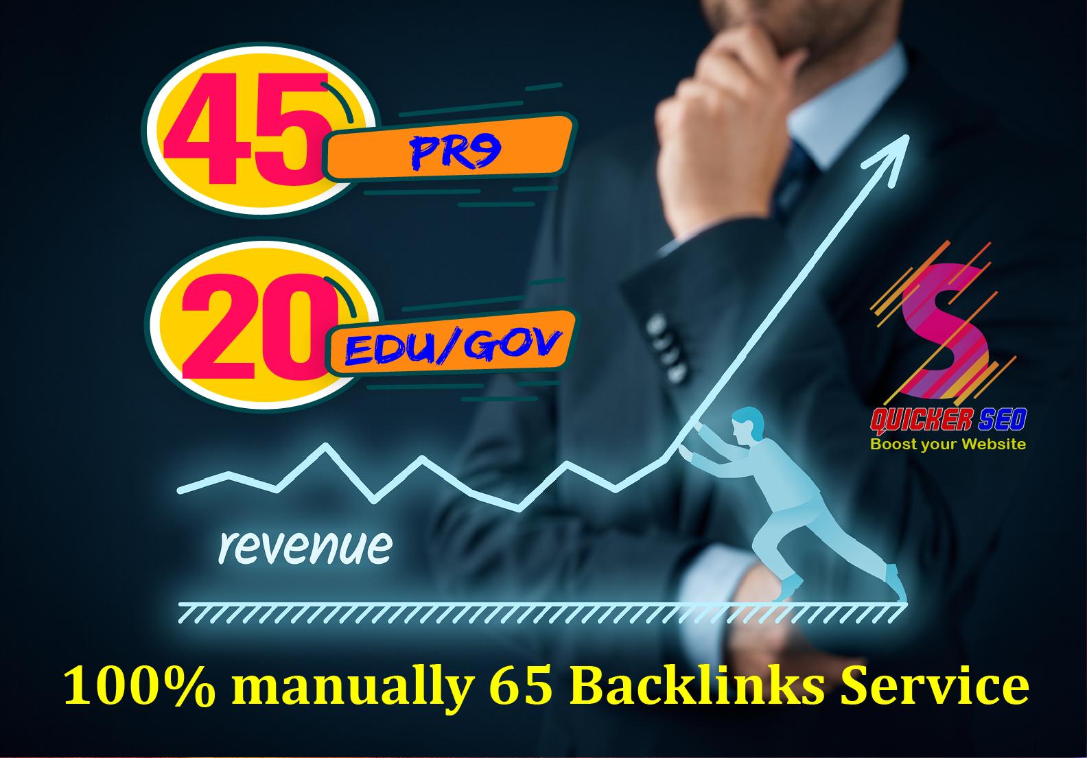 45 Pr9 Dofollow + 20 Edu - Gov High Authority SEO Backlinks - Fire Your Google Ranking