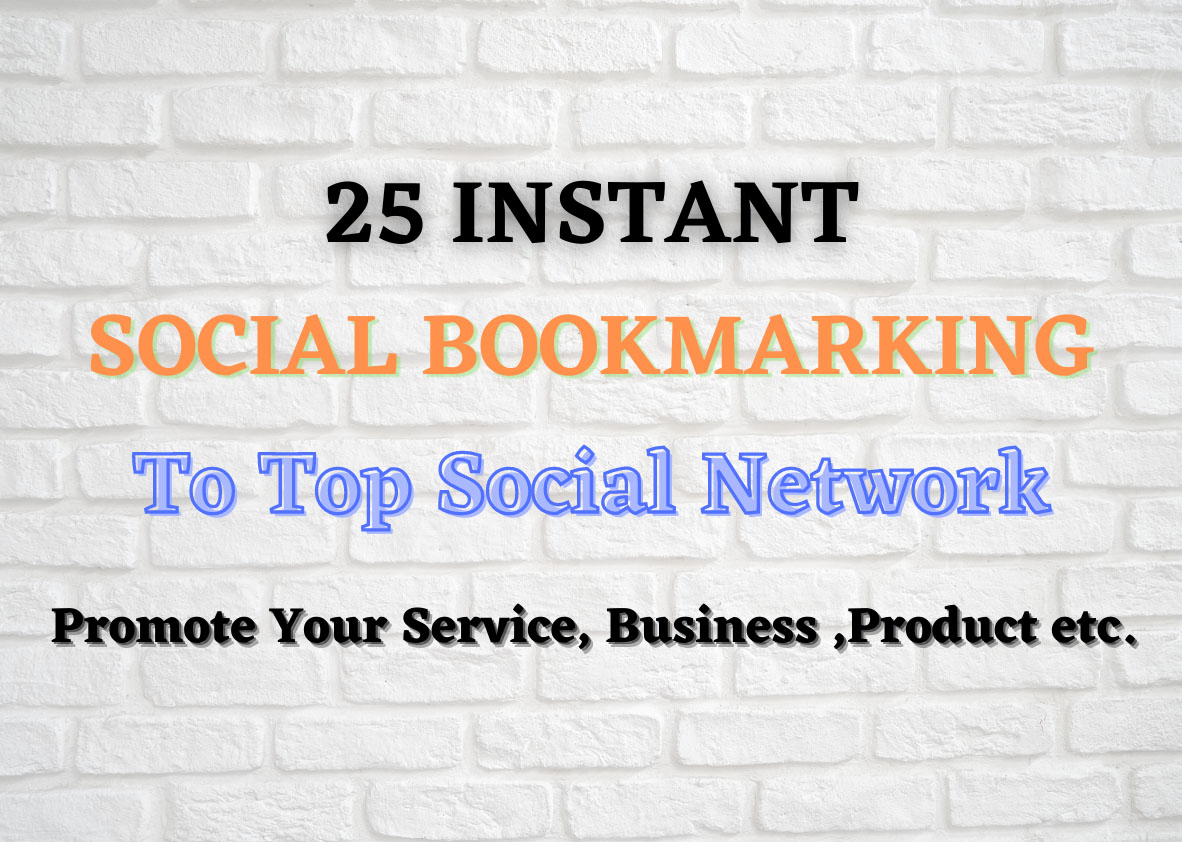 Provide 25 Instant Social Bookmarking Links Within 24 hours