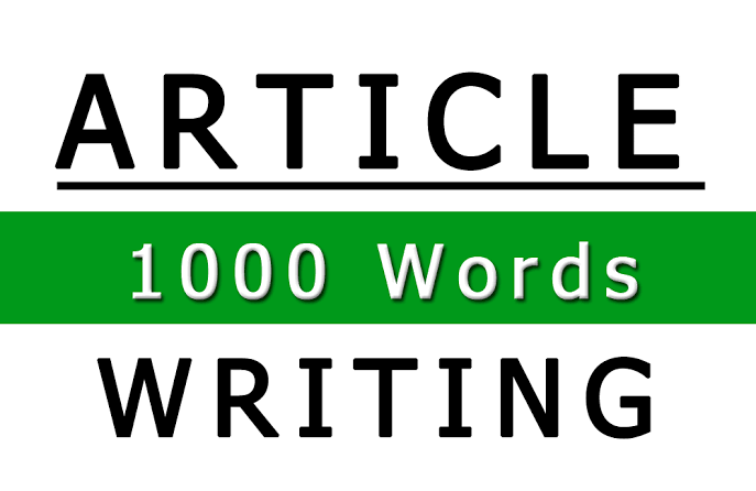 Get 1000 words High Quality and Well Researched Article/content for your site