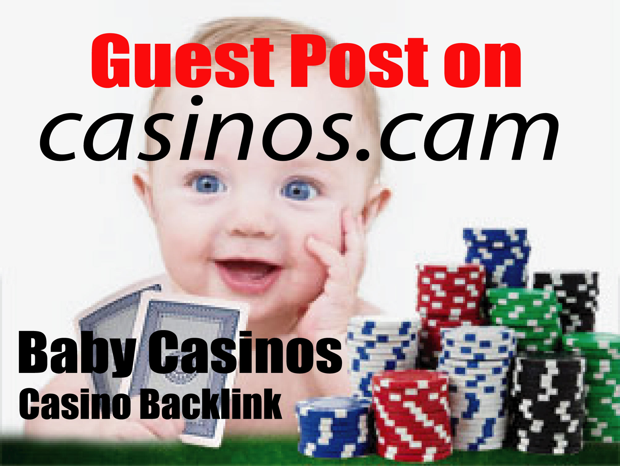 Baby Casinos 50 Backlink Guest Post on Casinos. cam,  Gambling,  Online