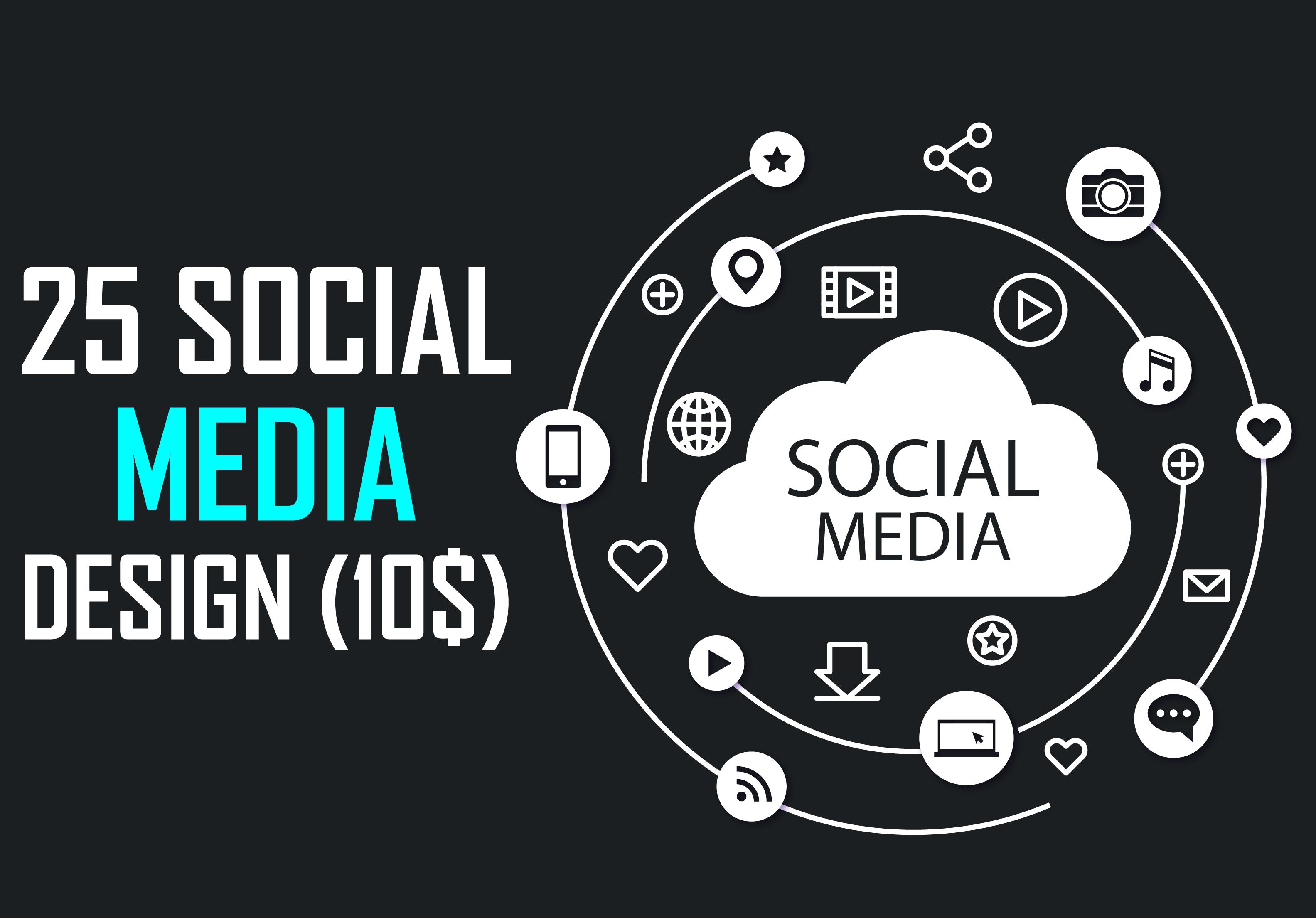 i will create 25 social media design