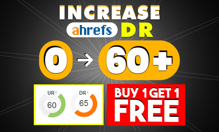 I Will Increase Your Ahref DR 50 plus guaranteed in 2 weeks