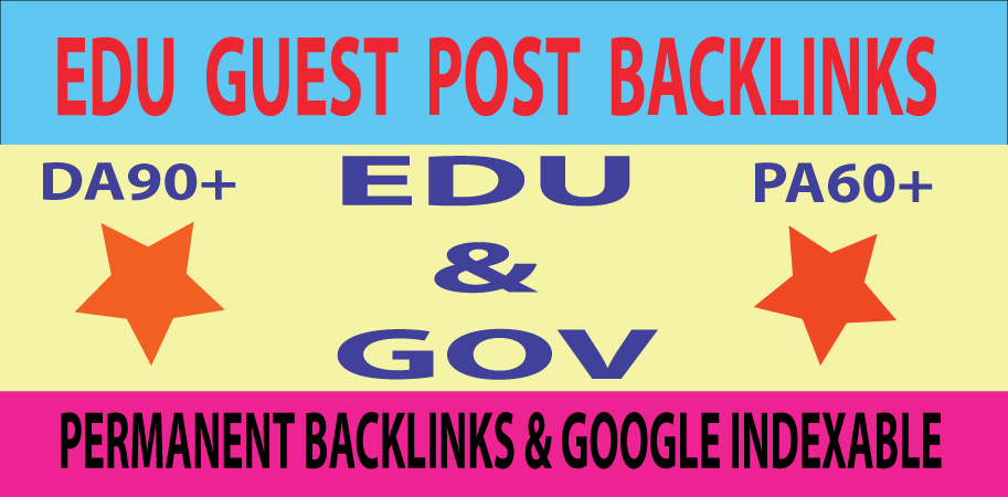 5 Edu & Gov Guest Post With Permanent Backlinks DA90+ PA60+ Sites
