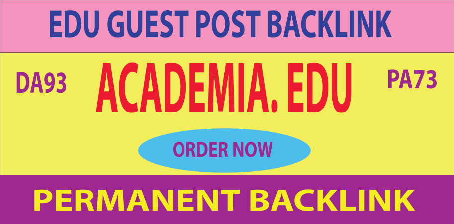 Academia. EDU Guest Post Backlink DA93 PA73
