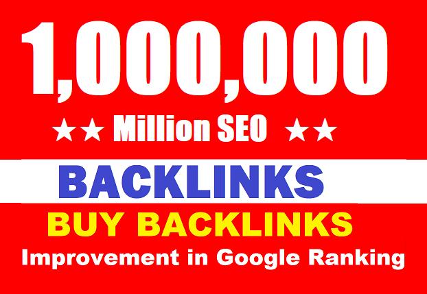 build 1 Million dofollow SEO backlinks for Boost ranking