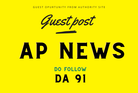 AP NEWS Press Release Or Guest Post Submissions With Do Follow Link