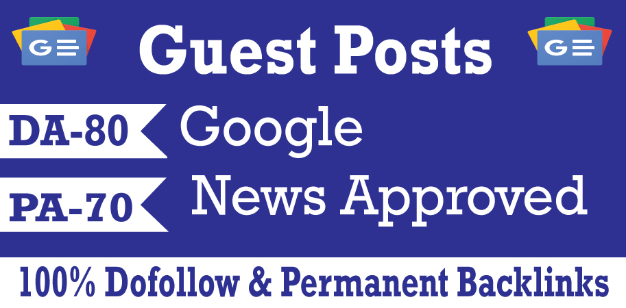 Publish Google News Approved Dofollow Permanent Guest Post Backlinks SEO Service