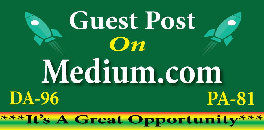 Create Guest Post Backlink on medium. com DA-96/DR-94