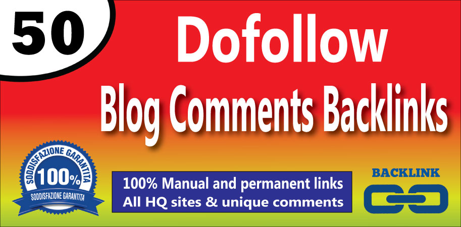 Manually Create 50 Dofollow Blog Comments Backlinks On High DA/PA Sites