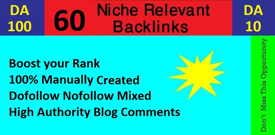 Manually Create 60 Niche Relevant Blog Comments High Quality DA / PA.